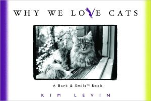 Why We Love Cats book written by Kim Levin