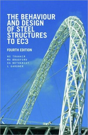 The Behaviour and Design of Steel Structures to EC3 book written by N.S. Trahair