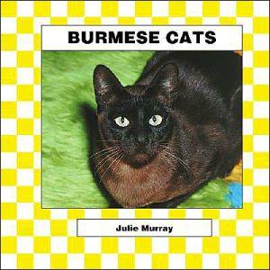 Burmese Cats book written by Abdo Publishing