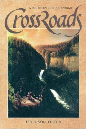 CrossRoads: A Southern Culture Annual 2004 written by Ted Olson