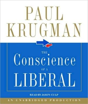 The Conscience of a Liberal: Reclaiming America from the Right book written by Jason Culp