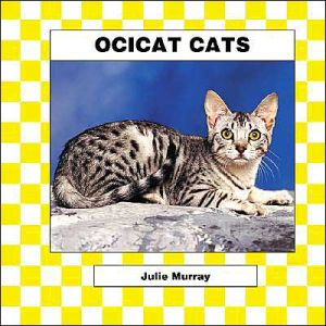 Ocicat Cats book written by Abdo Publishing