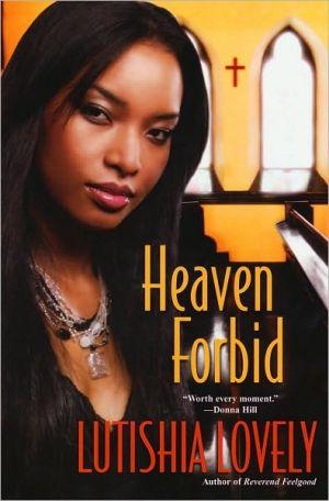 Heaven Forbid book written by Lutishia Lovely