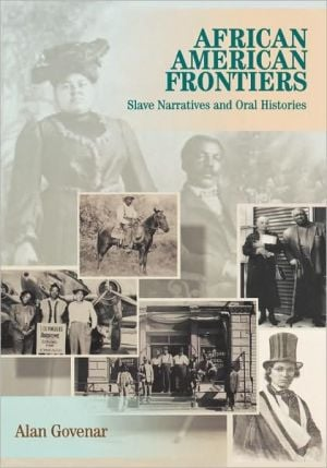 African Americans Frontiers book written by Alan Govenar