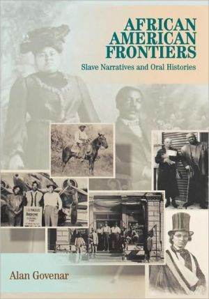 African Americans Frontiers written by Alan Govenar