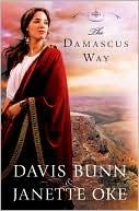 The Damascus Way (Acts of Faith Series #3) book written by Davis Bunn
