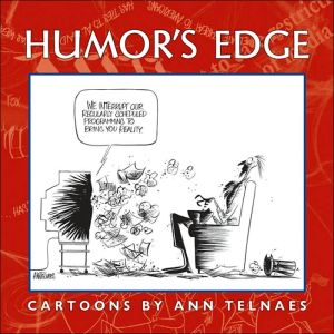Humor's Edge: Cartoons by Ann Telnaes book written by Harry Katz