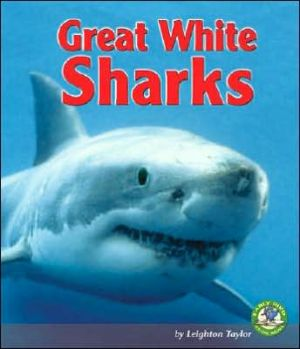 Great White Sharks book written by Leighton Taylor