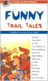 Funny Trail Tales book written by Amy Kelley