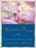 A Warmth in Winter book written by Lori Copeland