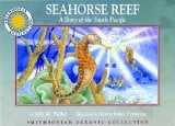 Seahorse Reef: A Story of the South Pacific book written by Sally M. Walker