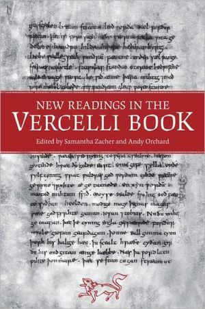 New Readings in the Vercelli Book book written by Samantha Zacher