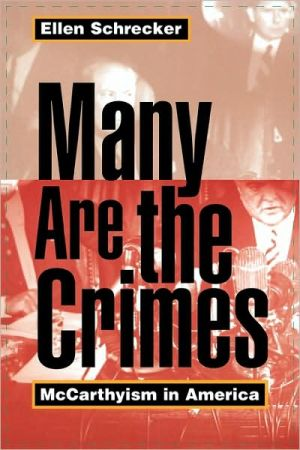 Many Are the Crimes: McCarthyism in America book written by Ellen Schrecker