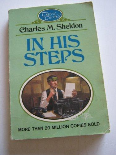 In His Steps book written by Charles M. Sheldon