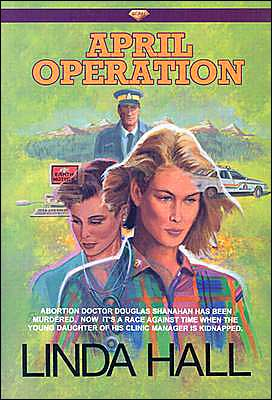 April Operation book written by Linda Hall