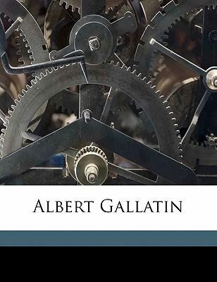 Albert Gallatin book written by John Austin Stevens