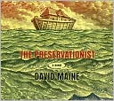 The Preservationist book written by David Maine