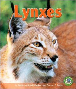 Lynxes book written by Barbara Keevil Parker