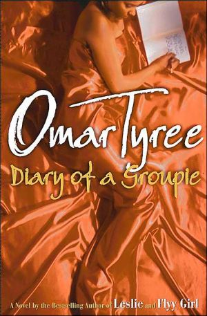 Diary of a Groupie book written by Omar Tyree