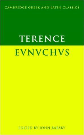 Eunuchus book written by Terence