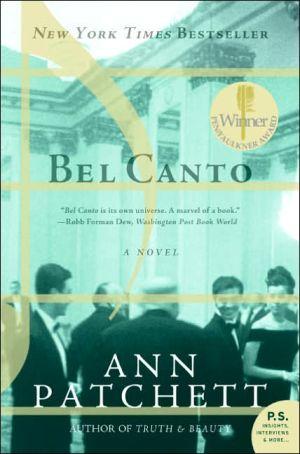Bel Canto book written by Ann Patchett