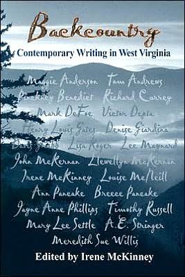 Backcountry: Contemporary Writing in West Virginia written by Irene McKinney