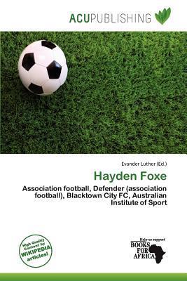 Hayden Foxe written by Evander Luther