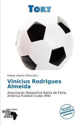 Vin Cius Rodrigues Almeida written by Philippe Valentin Giffard