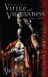 Vampire 3: The Marriage of Virtue and Viciousness written by Greg Stolze