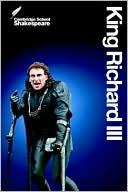King Richard III (Cambridge School Shakespeare Series) book written by William Shakespeare