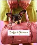 Dogs-a-Porter book written by Vicky Dawe