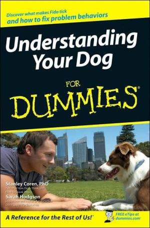 Understanding Your Dog For Dummies written by Sarah Hodgson