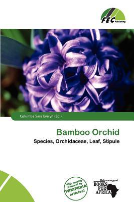 Bamboo Orchid written by Columba Sara Evelyn