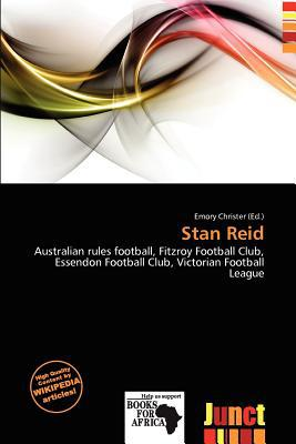 Stan Reid written by Emory Christer