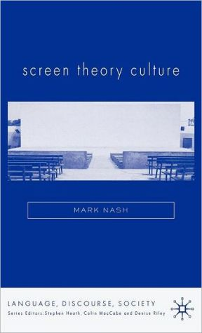 Screen Theory Culture book written by Mark Nash