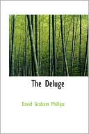 The Deluge book written by David Graham Phillips