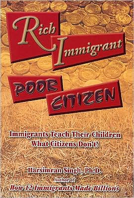 Rich Immigrants Poor Citizens book written by Harsimran Singh