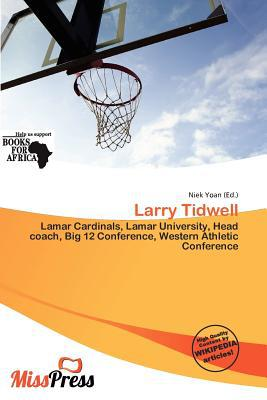 Larry Tidwell written by Niek Yoan