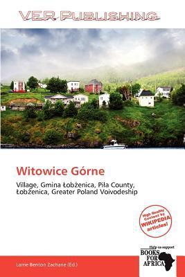 Witowice G Rne written by Larrie Benton Zacharie