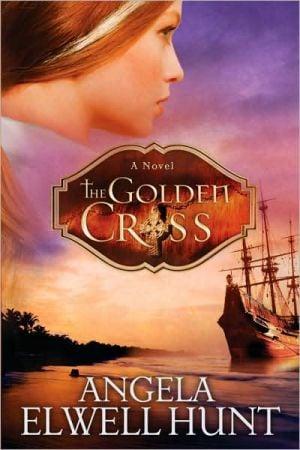 The Golden Cross book written by Angela Elwell Hunt