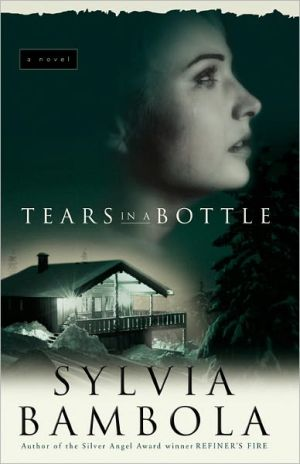 Tears In A Bottle book written by Sylvia Bambola