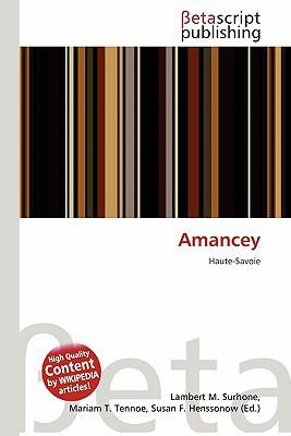 Amancey written by Lambert M. Surhone