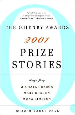 Prize Stories 2001: The O. Henry Awards written by Larry Dark