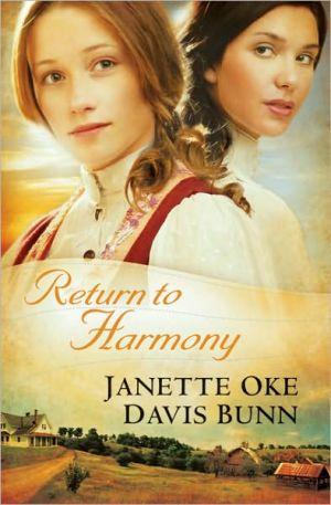 Return to Harmony book written by Janette Oke