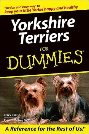 Yorkshire Terriers for Dummies written by Peter F. Veling