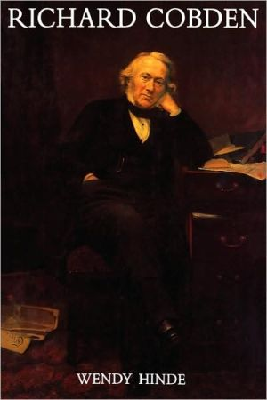 Richard Cobden: A Victorian Outsider book written by Wendy Hinde