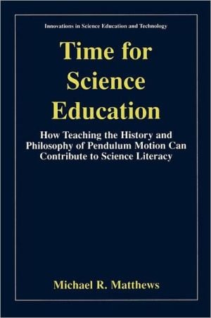 Time for Science Education book written by M.R. Matthews