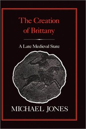 Creation of Brittany book written by Michael Jones