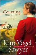 Courting Miss Amsel book written by Kim Vogel Sawyer