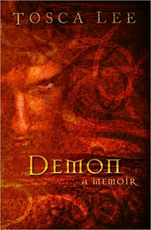 Demon: A Memoir book written by Tosca Lee